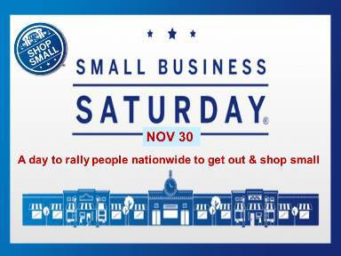 Small Business Saturday....EVERYDAY!