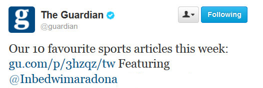 The Guardian via Twitter (to 1.2m followers), August 2013