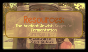 Click here to see what the Rabbis have to say about fermented vegetables.