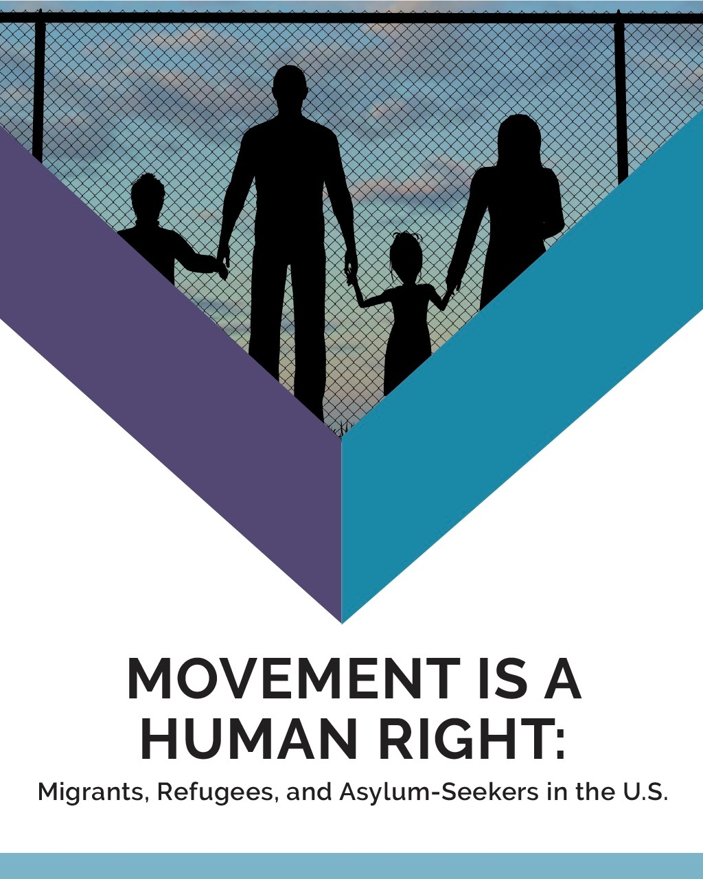 Movement is a Human Right cover image featuring the silhouette of a migrant family (two adults and two children) in front of a chainlink fence)