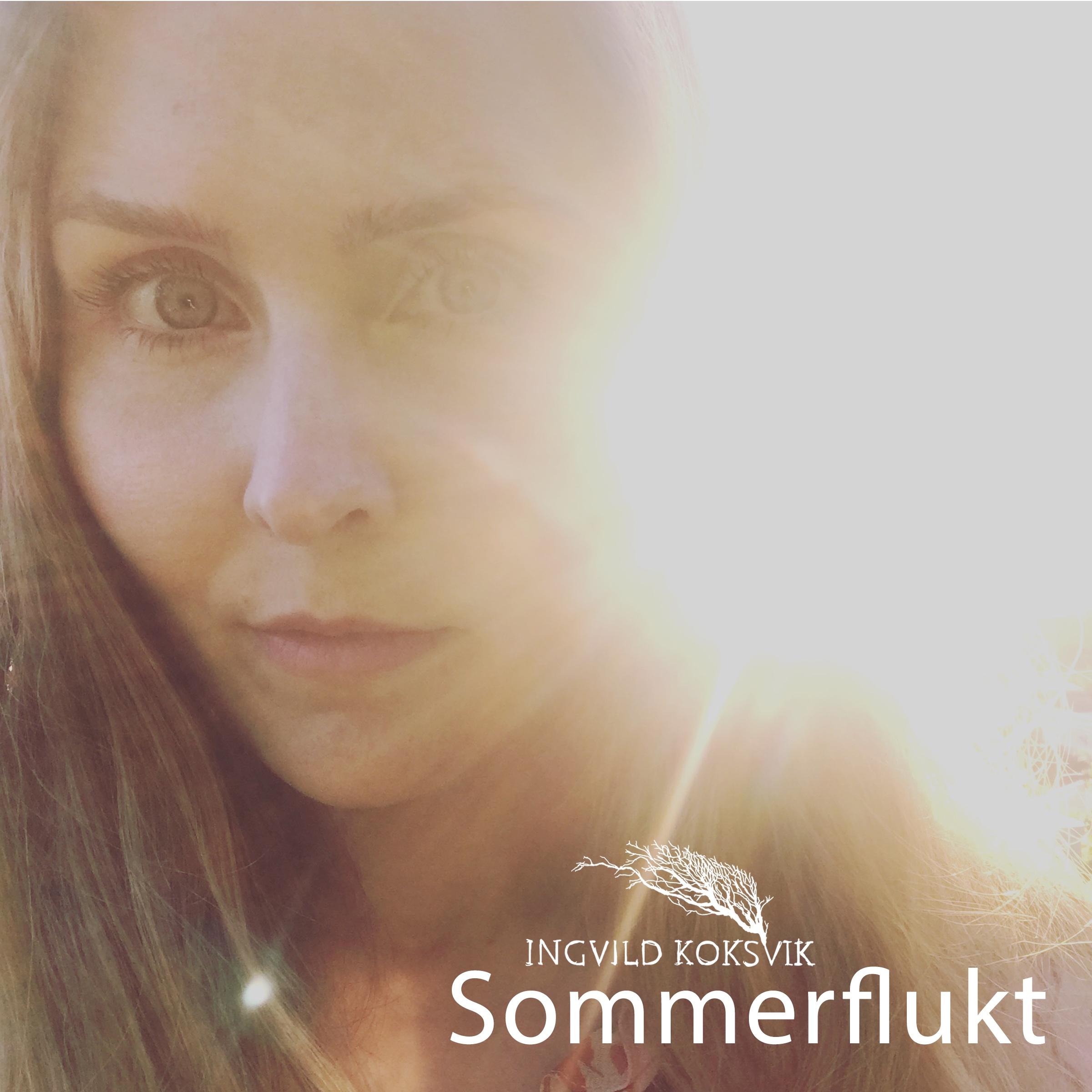 Ingvild Koksvik - Sommerflukt coverart web.jpg