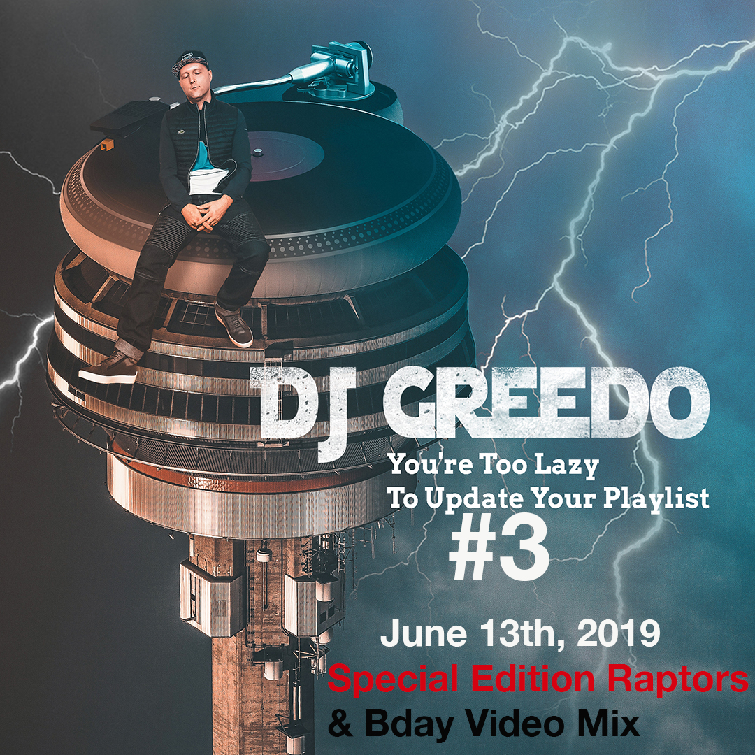 DJ Greedo_TooLazy_Cover 3 Raptors Bday Special edition.jpg