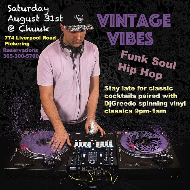 End of summer party 💃🏽🌴🌵#vintagesvibes 🍸🎙Next Saturday catch 🎧@djgreedo spinning vinyl throwbacks @chuuk.restaurant  Funk 💎 Soul 💎 Hiphop 💎 Come for dinner or cocktails and stay late.  Chuuk was just named by the @foodnetworkca as a bucket list restaurant in 🇨🇦🙌🏼🙌🏼. A foodies favourite 👌🏼🔥🔥🔥 . For Reservations visit chuuk.ca . . . #vintagevibes #classiccocktails #cocktails #cocktailbar #funk #soul #hiphop #vinyl #discjockey #oldschool #pickering #ajax #whitby #eastofthesix #durhamevents