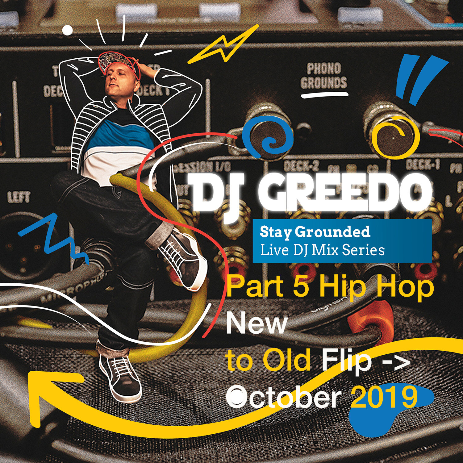 DJ Greedo_Stay Grounded_Cover Part 5 .jpg