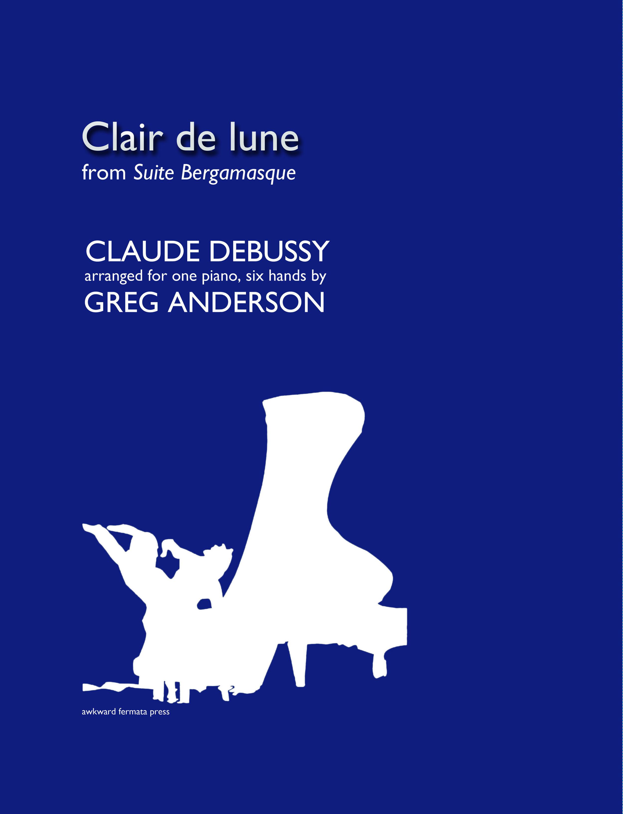 acheter populaire 37c46 b6120 DEBUSSY: </br>Clair de lune (6 hands) — GREG ANDERSON ...