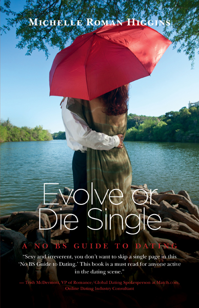 Evolve or Die Single  Romance love story published by FriesenPress .jpg