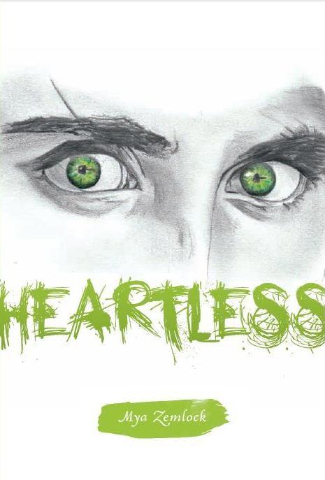 Heartless by Mya Zemlock