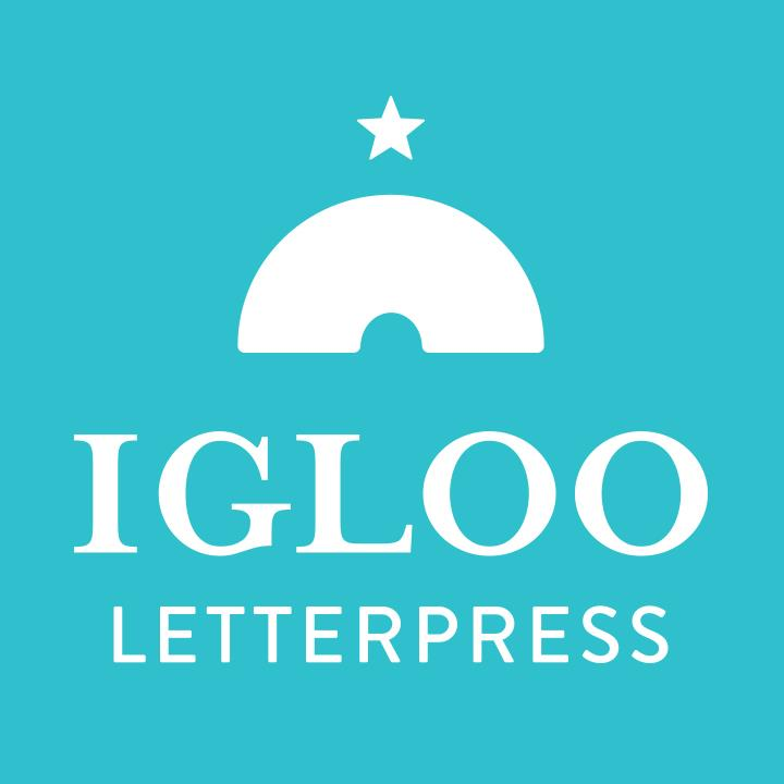IGLOO LETTERPRESS