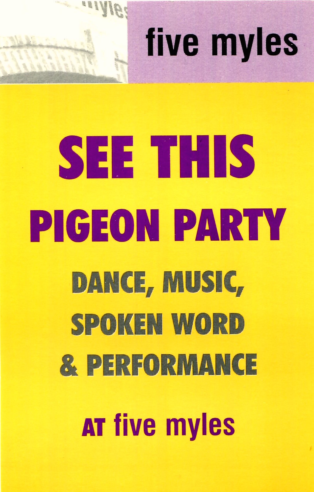 "The flyer for ""Pigeon Party"", FiveMyles' first event, on June 6, 1999"
