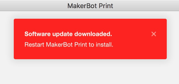 MakerBot Print automatically updates itself