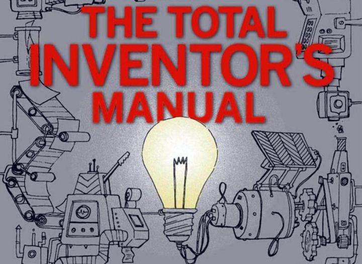 The Total Inventors Manual [Source: Amazon]