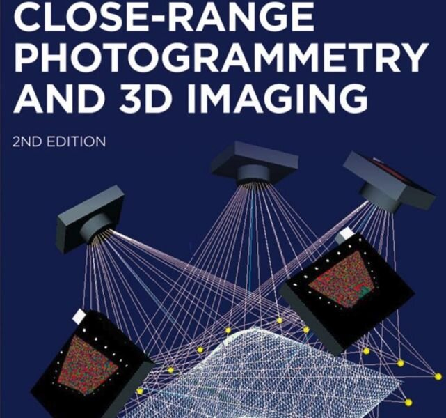 Close-Range Photogrammetry and 3D Imaging [Source: Amazon]