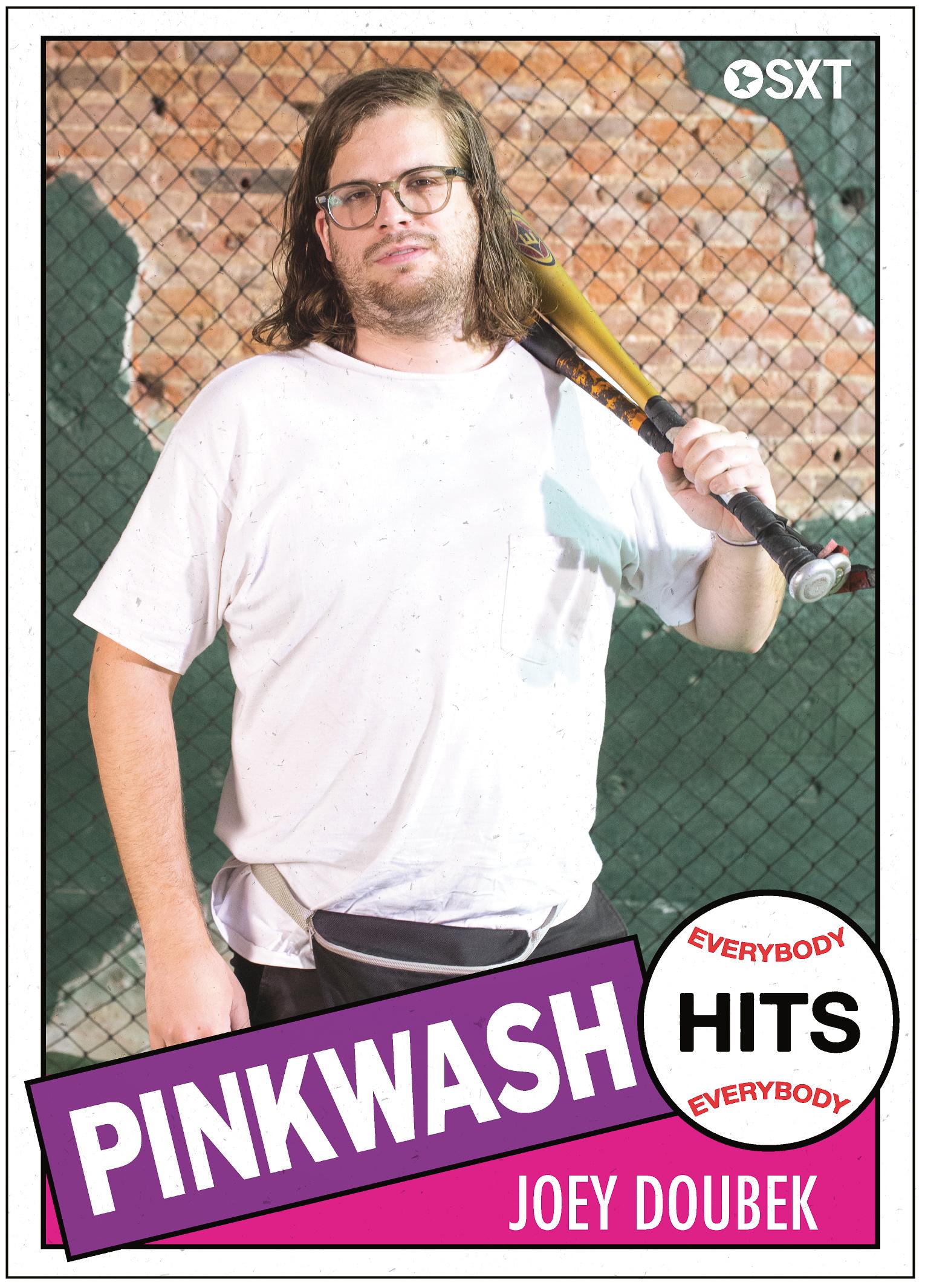 Joey Doubek of Pinkwash