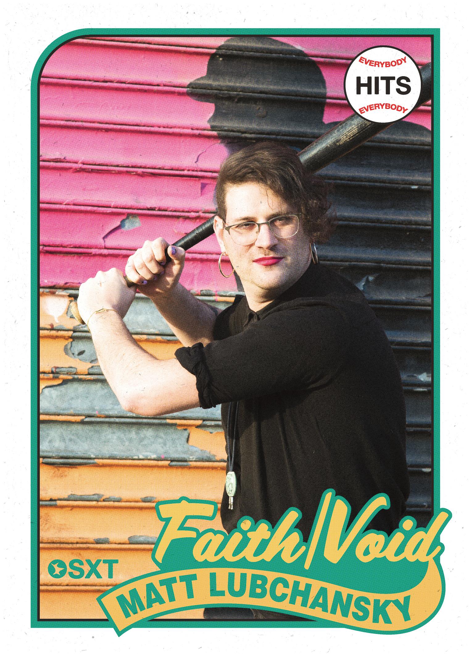 Matt Lubchansky of FAITH/VOID