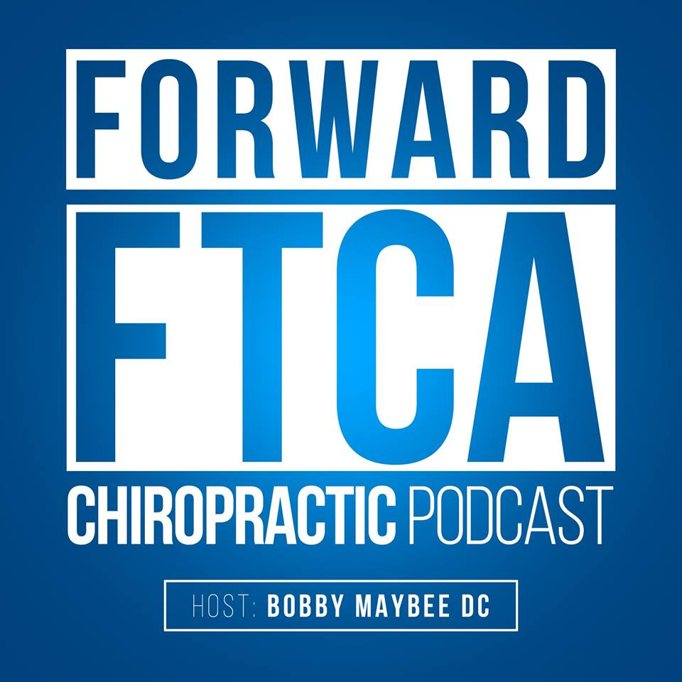 forward-thinking-chiropractic-ftca-podcast.jpg