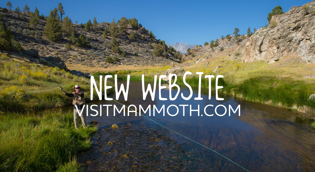Mammoth Lakes has a new website.