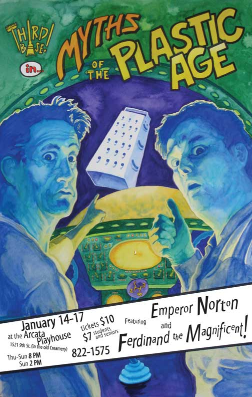 Poster for our January, 2010 production. Original watercolor art by  Jerry Lee Wallace .
