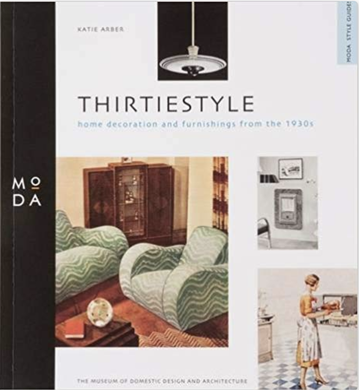 One in a series of books about style through the decades, from the Museum Of Domestic Design and Architecture, within Middlesex University (London).