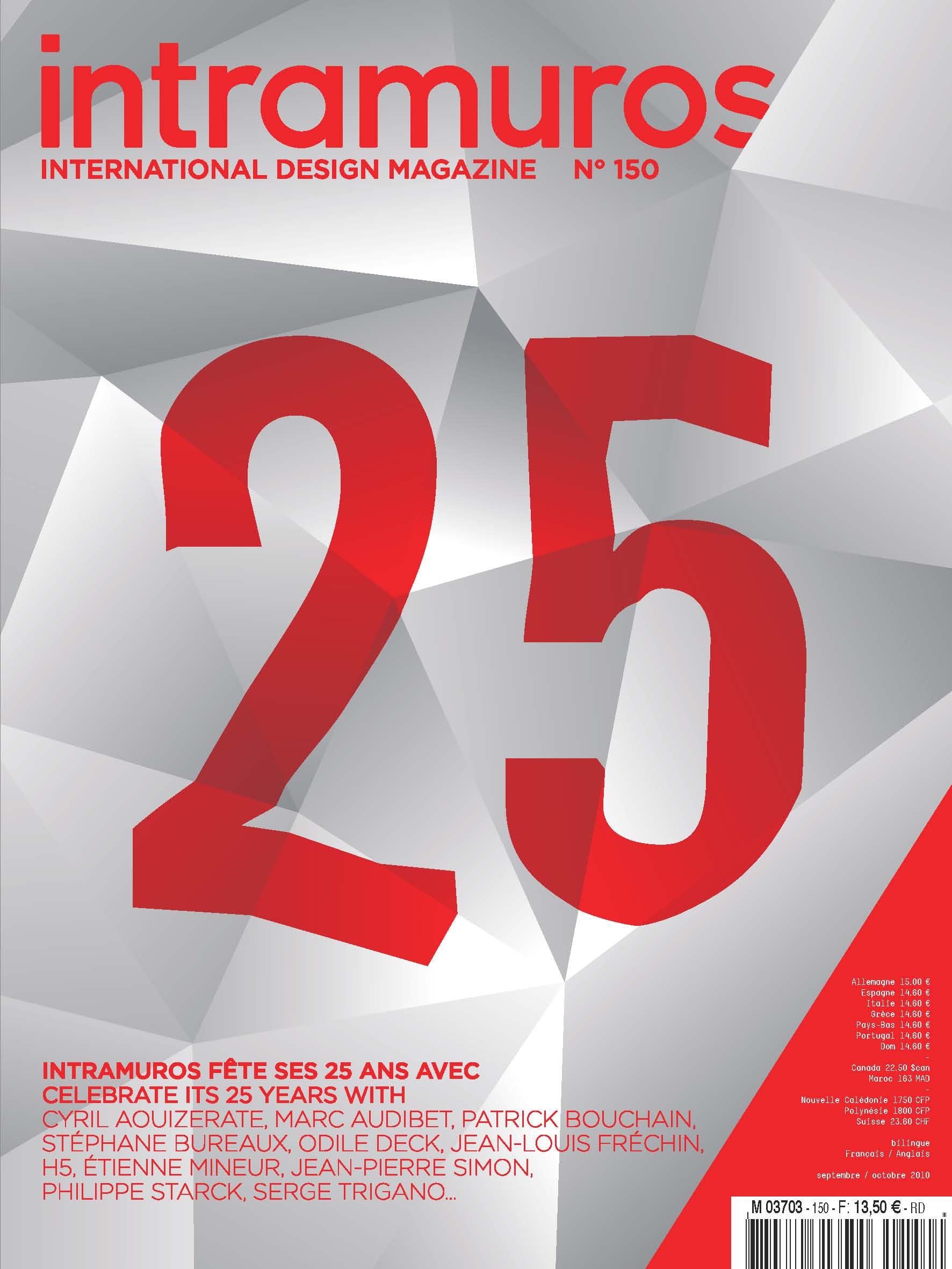 Intramuros International Design Magazine , N. 150.  My design was featured as part of this September 2010 issue.