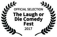 OFFICIAL SELECTION - The Laugh or Die Comedy Fest - 2017.png