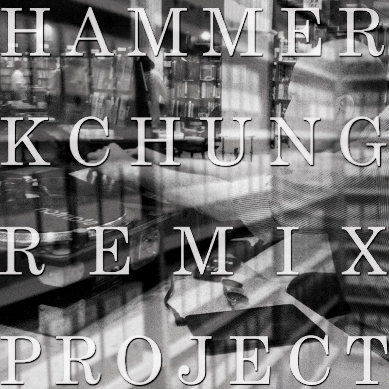 HAMMERKCHUNGREMIXPROJECT3.jpg