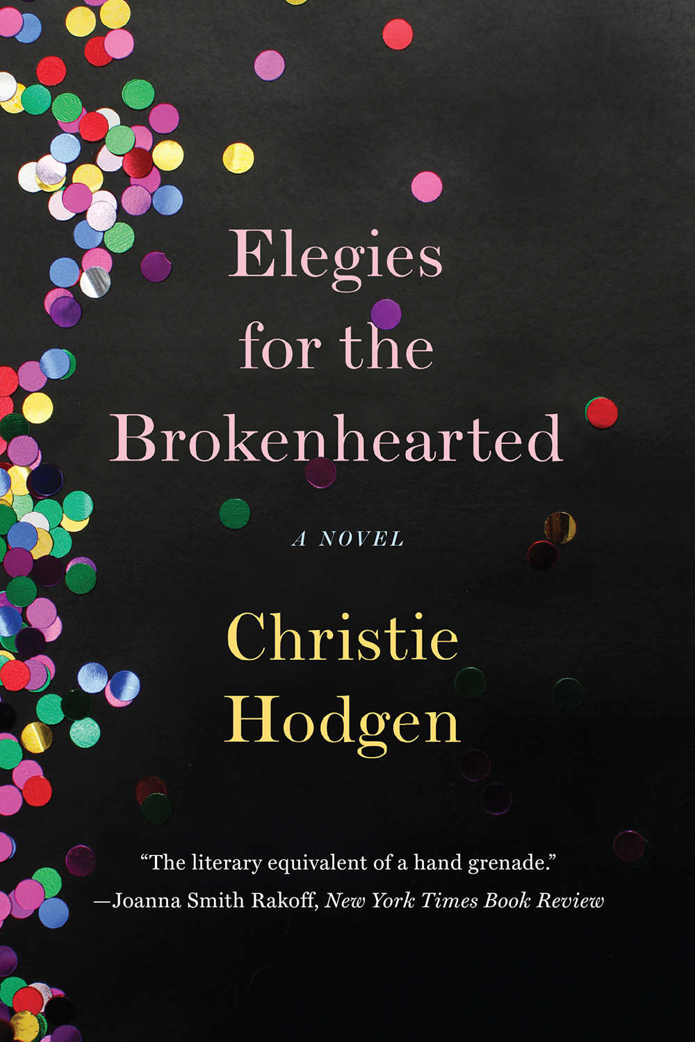 Elegies for the Brokenhearted, Book Cover, WW Norton Publishing