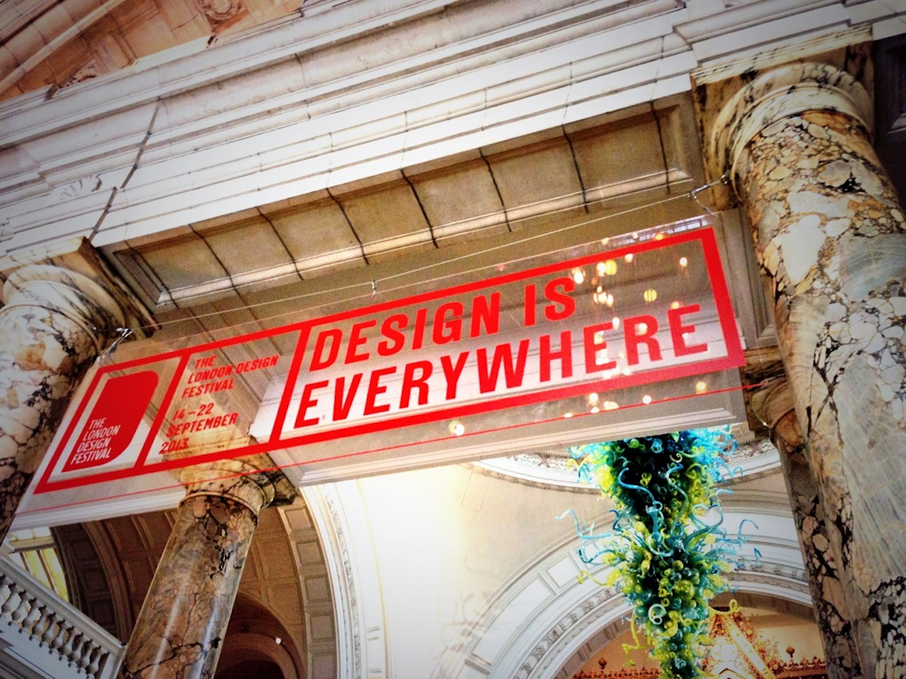 """The theme of this year's festival is """"Design is Everywhere"""" which has been boldly rendered in this red and white typographic identity by legendary design agency Pentagram . The signs are up all over town reminding us that design is all around us - it doesn't always have to mean somethingbeautiful, expensive or on a plinth."""