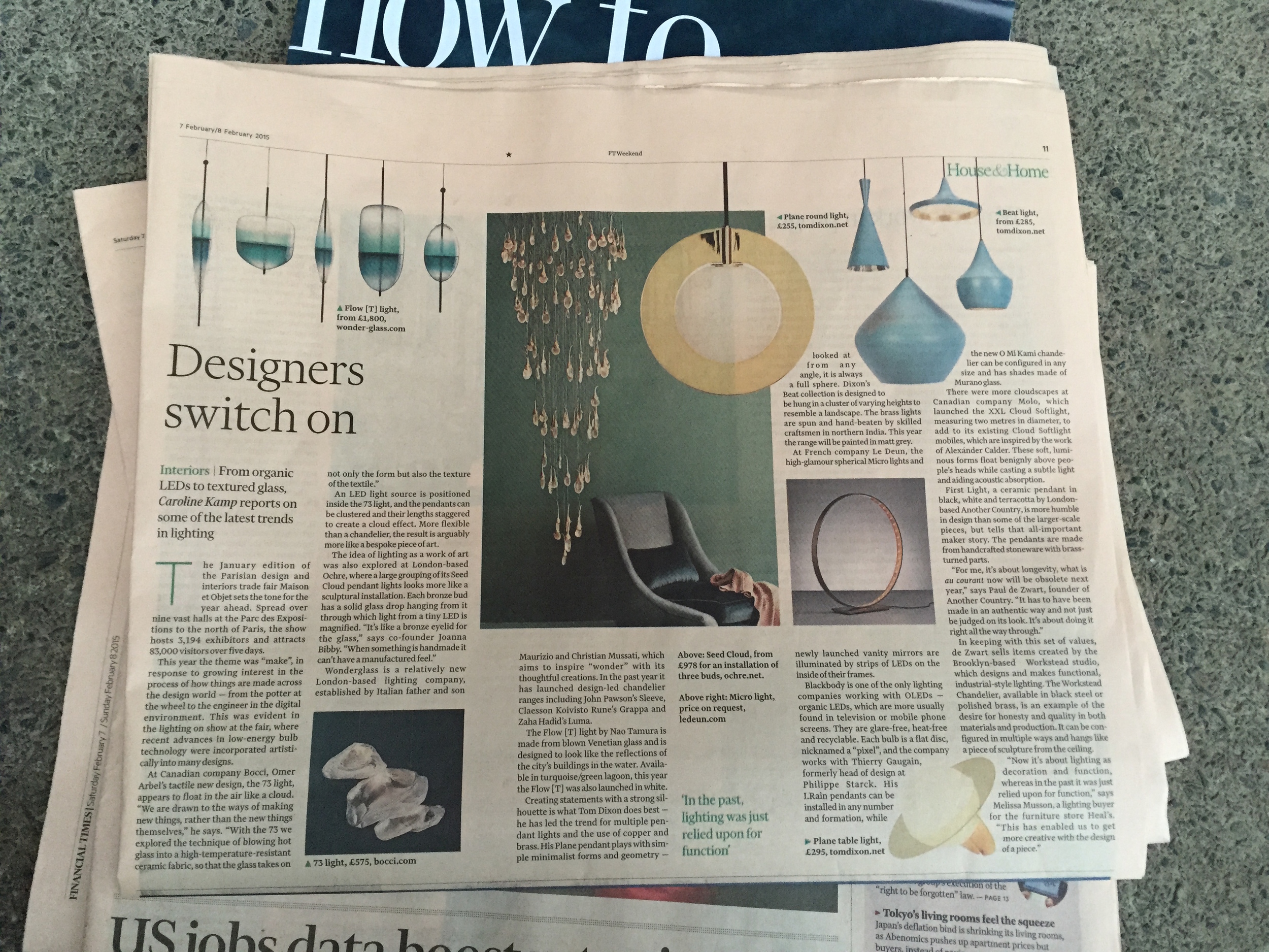 Here's the piece I was researching in Paris about lighting trends at Maison et Objet for the  FT Weekend's House & Home , it was published last Saturday. The  article  is behind the paywall online (which means you can't read it unless you subscribe) but I'm delighted to be writing for them.