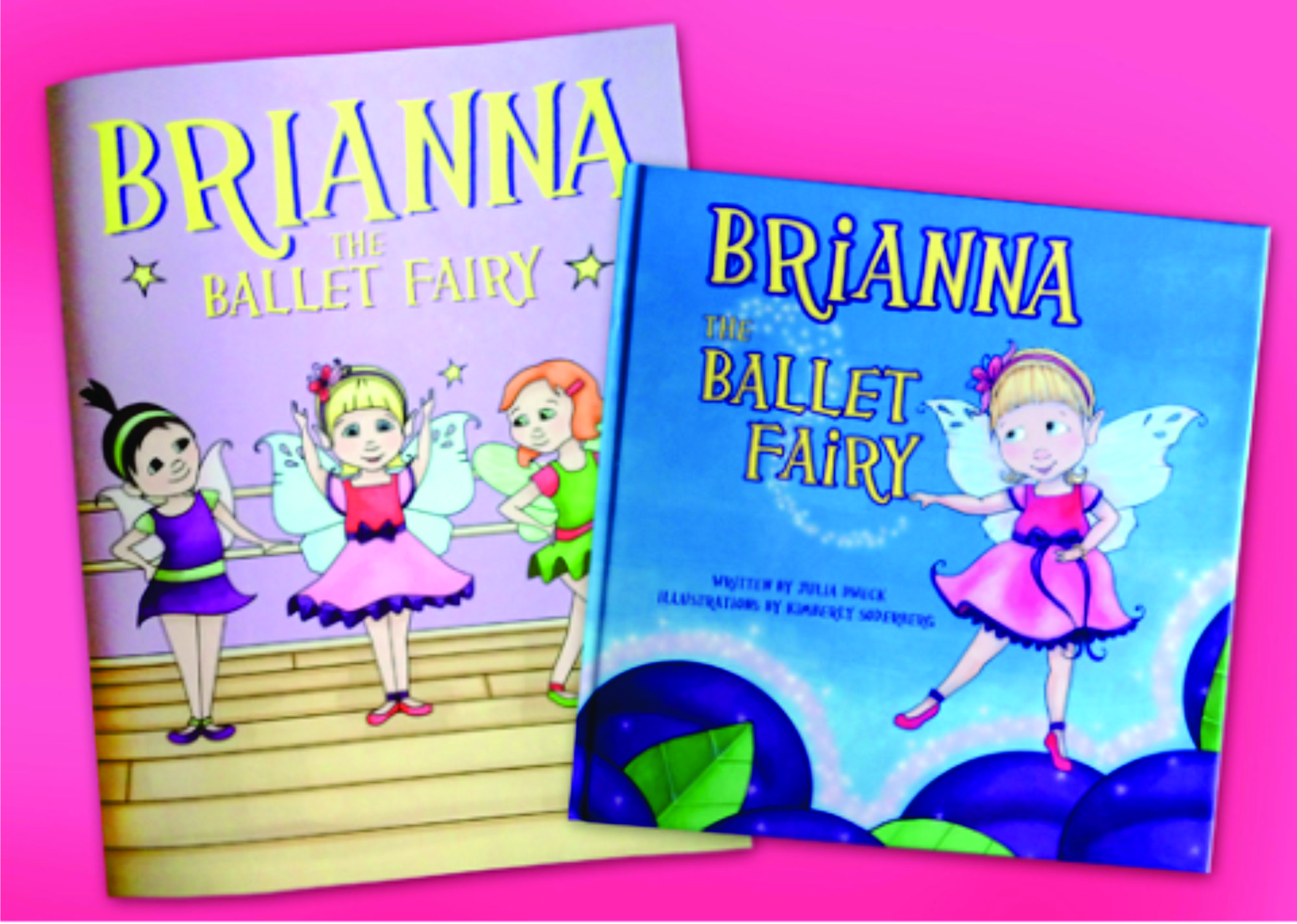 Brianna the Ballet Fairy written by Julia Dweck, illustrated by Kimberly Soderberg and published by Frecklebox, 2013.