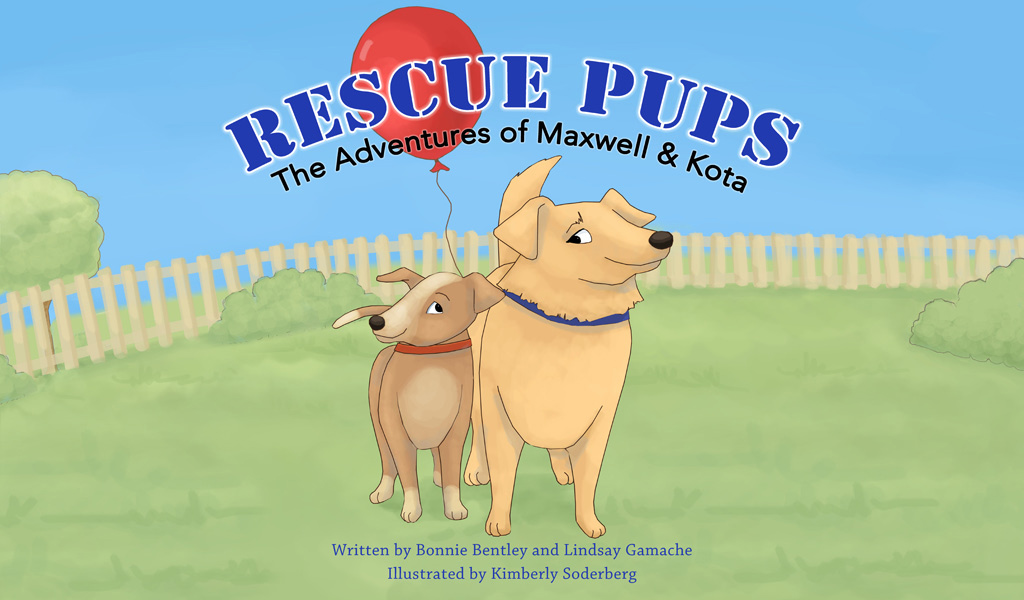 Rescue Pups The Adventures of Maxwell & Kota, Written by Bonnie Bentley and Lindsay Gamache, Illustrated by Kimberly Soderberg and Published by Kite Readers, 2013.