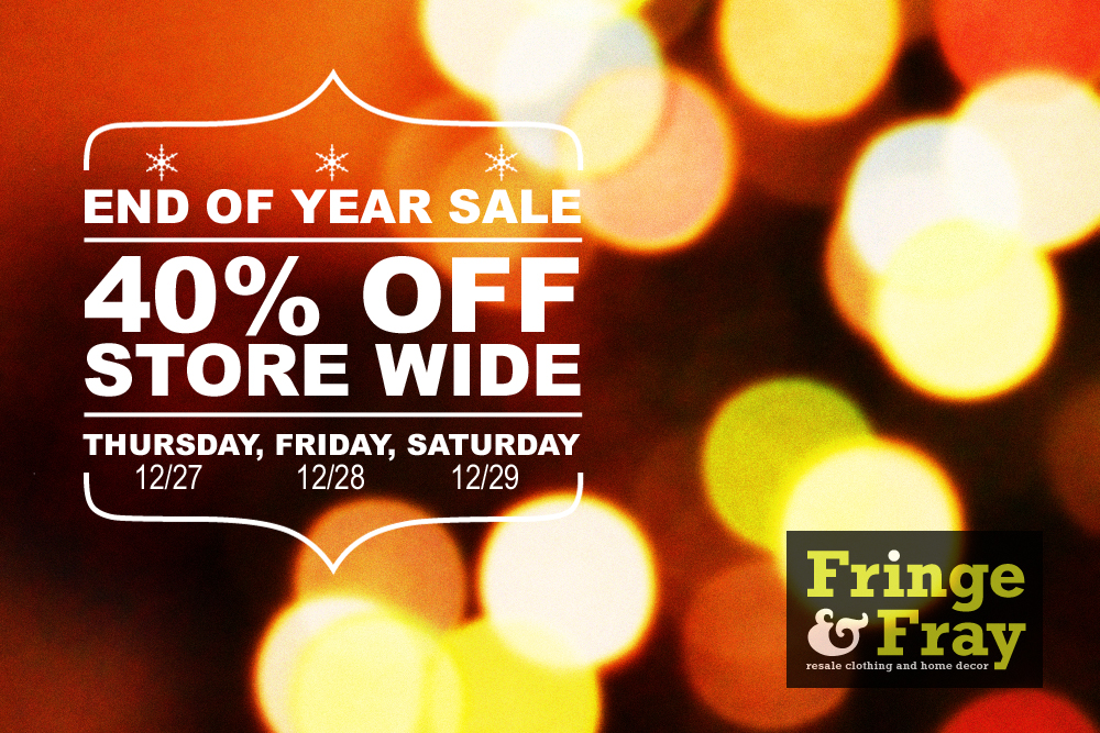 We're closed today, but be sure to stop by Thursday, Friday, or Saturday for 40% off store wide! 12/27, 12/28, and 12/29.