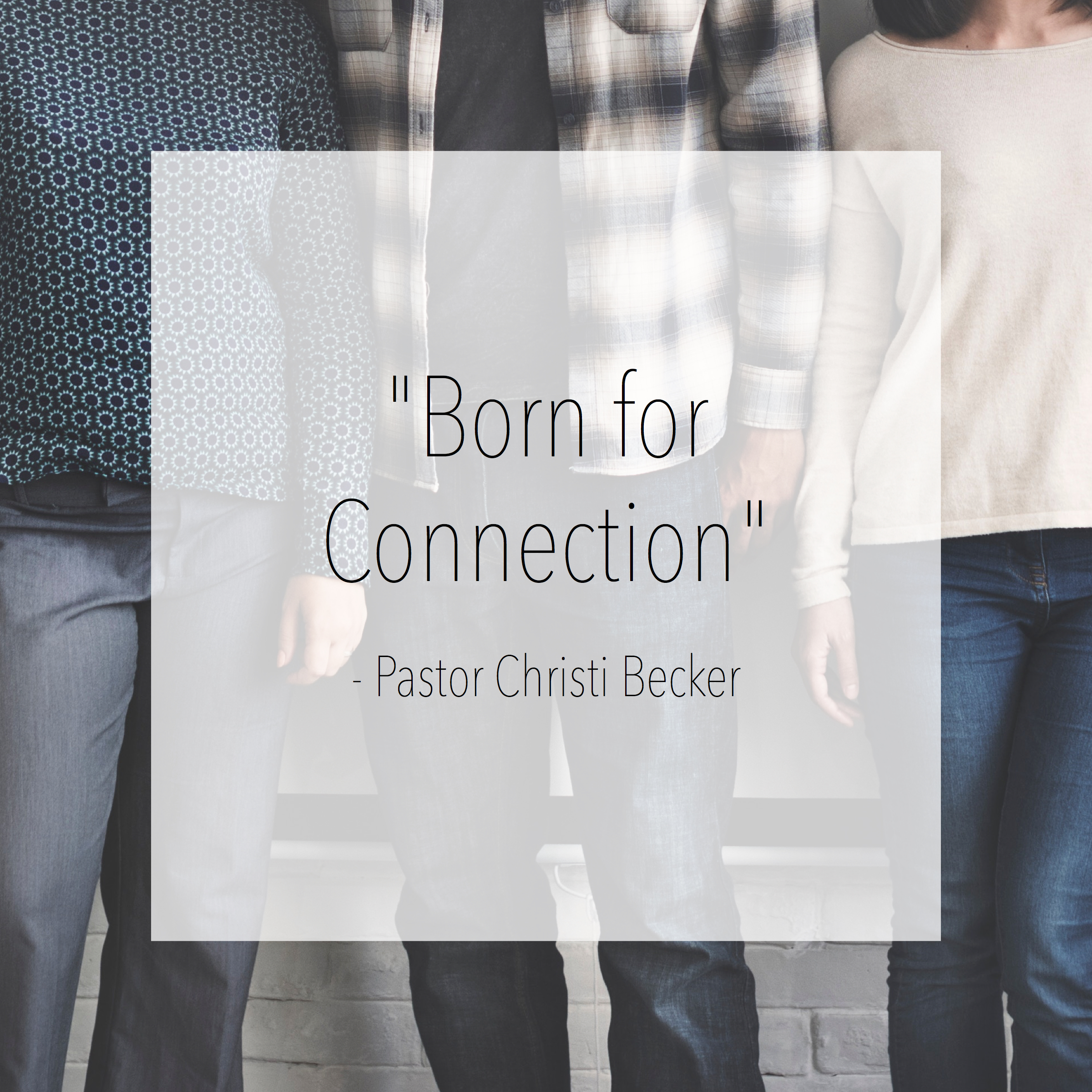 Born for Connection.jpg