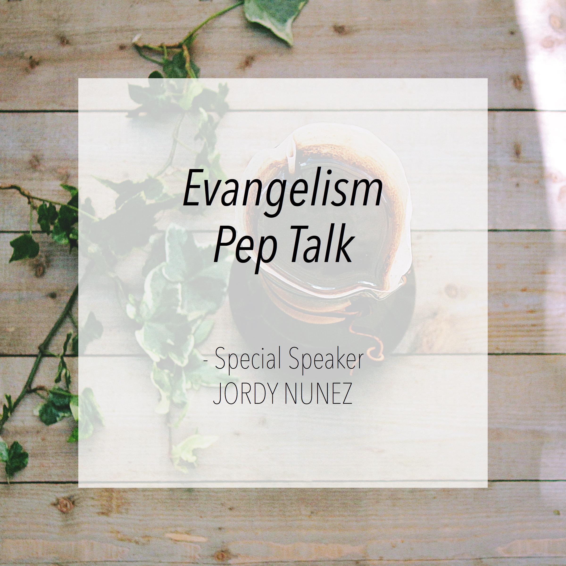 Evangelism Pep Talk.jpg