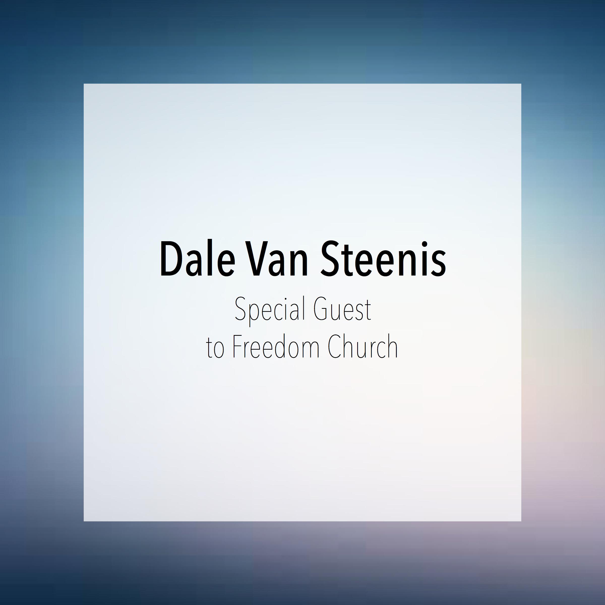 Special Guest Dale Van Steenis.jpg