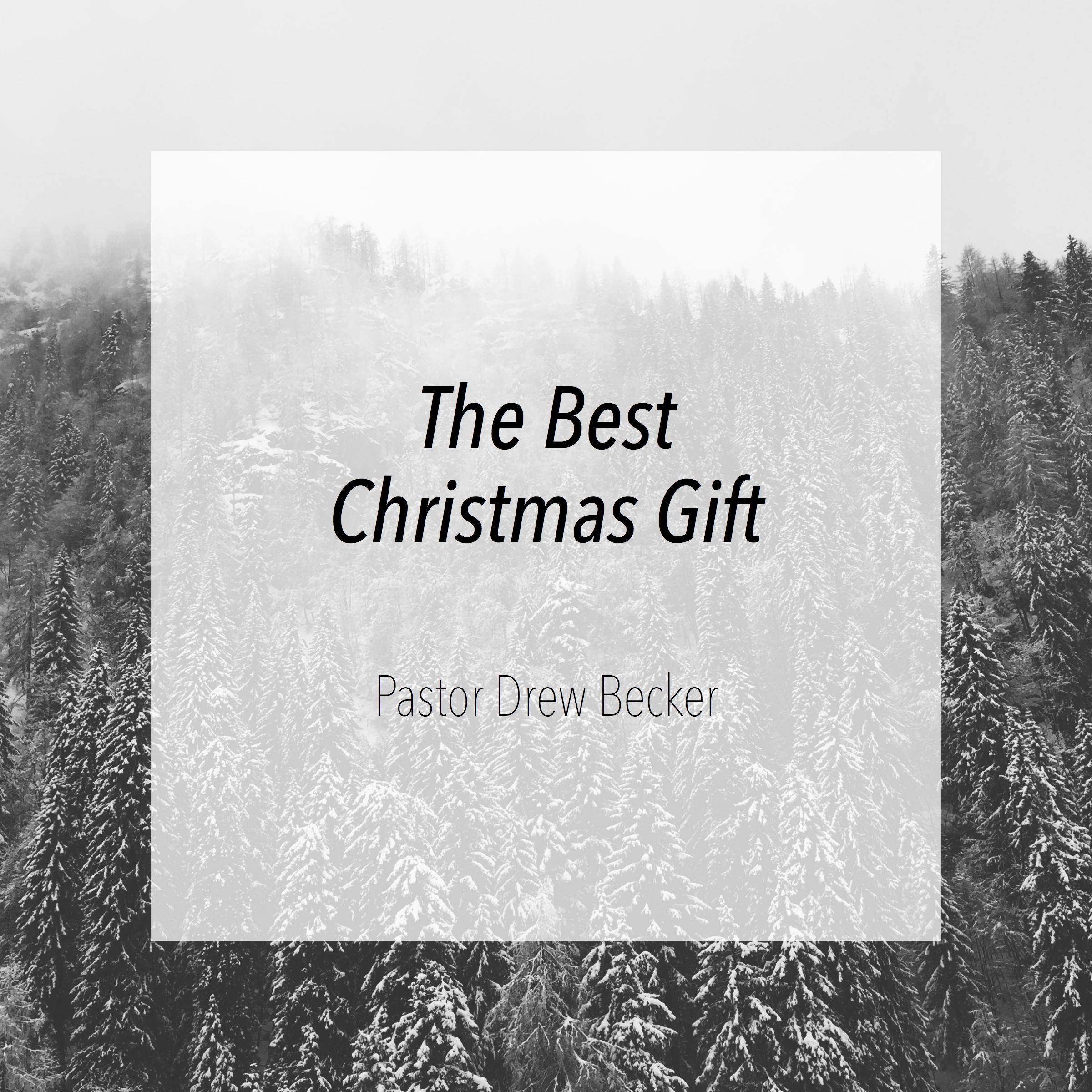 The Best Christmas Gift.jpg