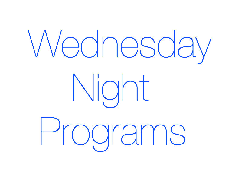 Wednesday night programs.jpg