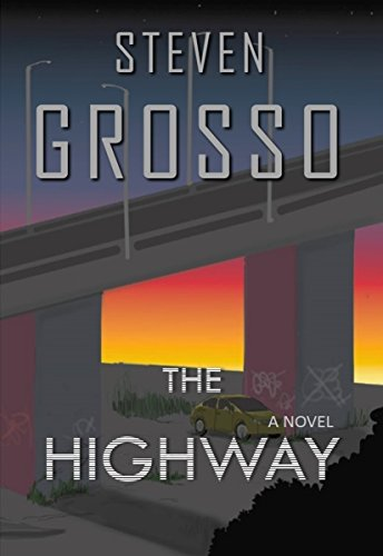 The Highway (A Benny Steel and Marisa Tulli Novel - Book 1).jpg