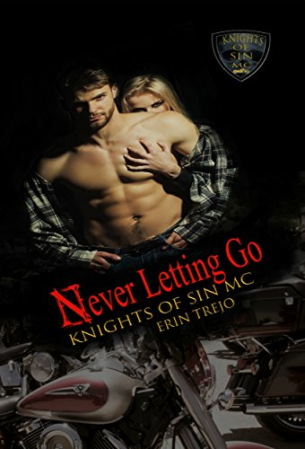 Never Letting Go (Knights Of Sin MC Book 1).jpg
