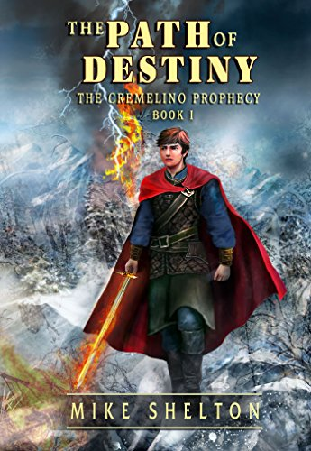 The Path Of Destiny (The Cremelino Prophecy Book 1) FB Groups.jpg