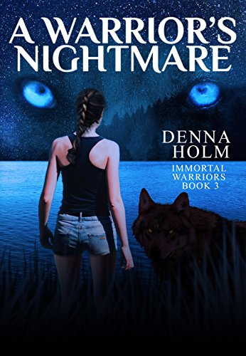 3-A Warrior's Nightmare (Immortal Warriors Book 3).jpg