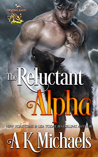 Highland Wolf Clan The Reluctant Alpha.jpg