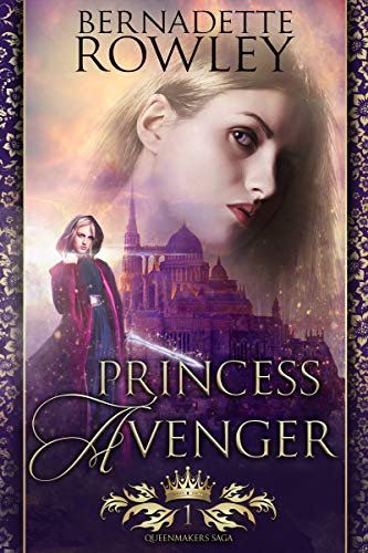 Princess Avenger (Queenmakers Saga Book 1).jpg