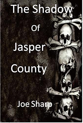 the Shadow of Jasper county.jpg