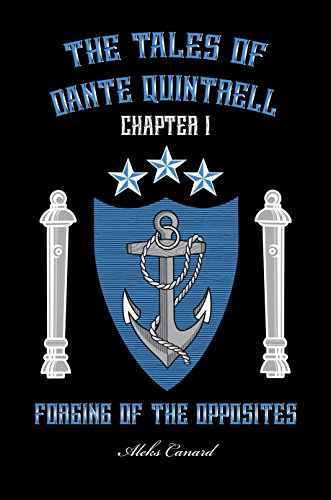 Forging of the Opposites (The Tales of Dante Quintrell Book 1).jpg