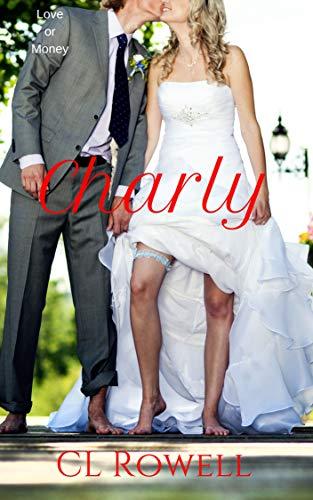 Charly (Love or Money Book 5).jpg