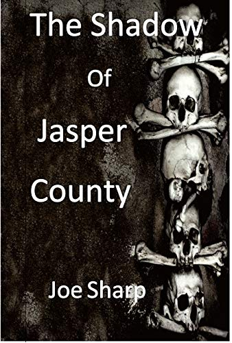 the Shadow of Jasper county.jpg