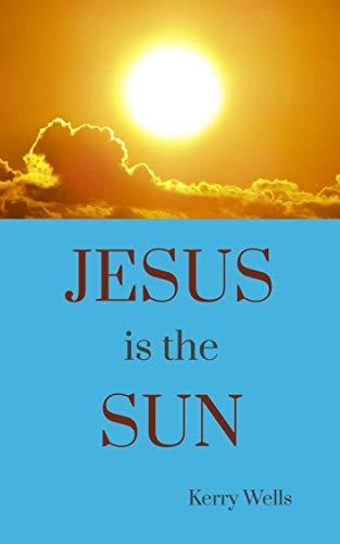 Jesus is the Sun.jpg