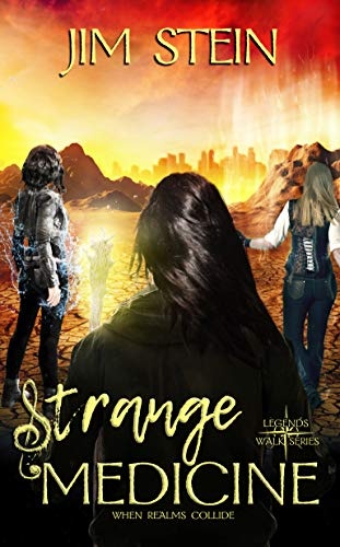 Strange Medicine (Legends Walk Book 3).jpg