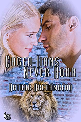 Caged Lions Never Roar.jpg