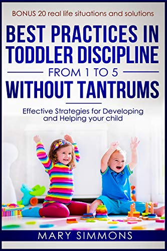 Best practices in Toddler Discipline from 1 to 5 without tantrums.jpg